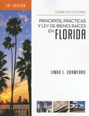 Cover of: Florida Real Estate Principles, Practices & Law (Spanish) (Principios, Practicas y Ley de Bienes Raices En Florida) | Linda Crawford