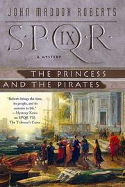 Cover of: The Princess and the Pirates (SPQR IX)