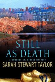 Cover of: Still as Death (Sweeney St. George Mysteries) | Sarah Stewart Taylor