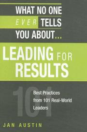 Cover of: What No One Ever Tells You About Leading for Results | Jan Austin