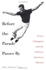 Cover of: Before the Parade Passes By | John Anthony Gilvey