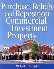 Cover of: Purchase, Rehab, and Reposition Commercial Investment Property