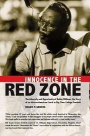 Cover of: Innocence in the Red Zone: The Adversity and Opportunity of Bobby Williams