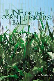 Cover of: June of the Corn Huskers Ball