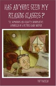 Cover of: Has Anyone Seen My Reading Glasses?