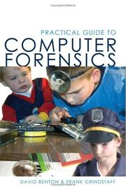Cover of: Practical Guide to Computer Forensics | David Benton & Frank Grindstaff