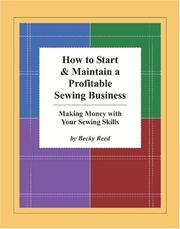 Cover of: How to Start & Maintain a Profitable Sewing Business