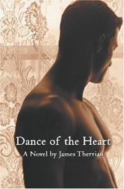 Cover of: Dance of the Heart | James Therrian