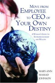 Cover of: Move from Employee to CEO of Your Own Destiny