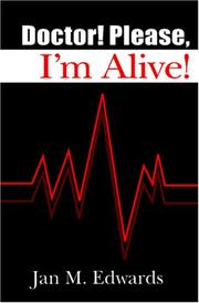 Cover of: Doctor! Please, I'm Alive!