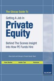 Cover of: The Glocap Guide to Getting a Job in Private Equity | Brian Korb