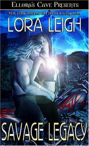 Cover of: Savage Legacy | Lora Leigh