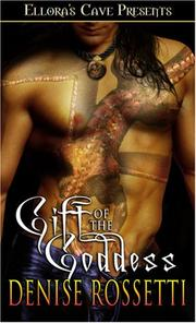 Cover of: Gift of the Goddess | Denise Rossetti