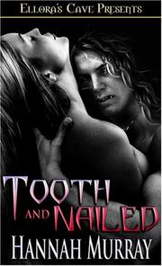 Cover of: Tooth and Nailed