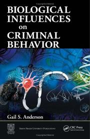 Cover of: Biological Influences on Criminal Behavior