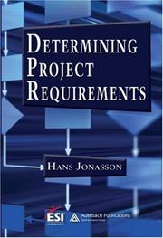 Cover of: Determining Project Requirements (ESI International Project Mgmt) | Hans Jonasson