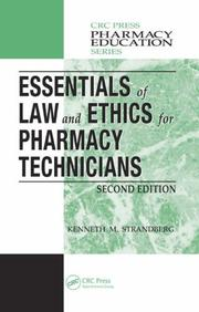 Cover of: Essentials of Law and Ethics for Pharmacy Technicians, Second Edition (Pharmacy Education Series)