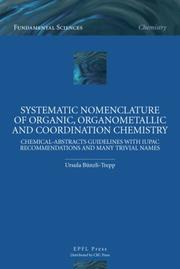 Cover of: Systematic nomenclature of organic, organometallic and coordination chemistry