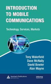 Cover of: Introduction to Mobile Communications | Tony Wakefield