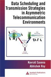 Cover of: Data Scheduling and Transmission Strategies in Asymmetric Telecommunication Environments