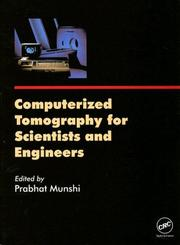 Cover of: Computerized Tomography For Scientists and Engineers