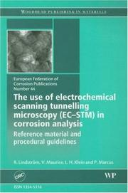 Cover of: The use of electrochemical scanning tunnelling microscopy (EC-STM) in corrosion analysis: Reference material and procedural guidelines (EFC 44) (European Federation of Corrosion Publications) |