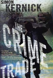 Cover of: The Crime Trade | Simon Kernick