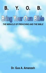 Cover of: B. Y. O. B. Bring Your Own Bible