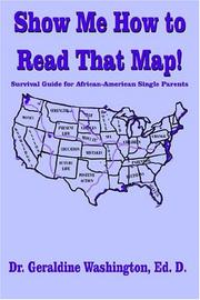 Cover of: Show Me How to Read That Map!