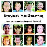 Cover of: Everybody Has Something