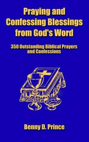 Cover of: Praying and Confessing Blessings from God's Word