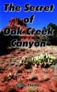 Cover of: The Secret of Oak Creek Canyon