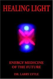 Cover of: Healing Light | Dr. Larry Lytle