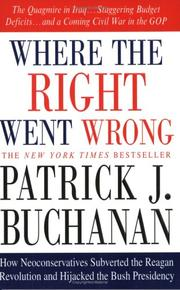 Cover of: Where the right went wrong | Patrick J. Buchanan