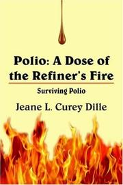 Cover of: Polio: A Dose of the Refiner's Fire