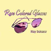 Cover of: Rose Colored Glasses