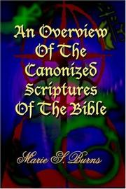 Cover of: An Overview Of The Canonized Scriptures Of The Bible