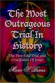 Cover of: The Most Outrageous Trial In History