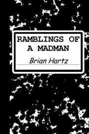 Cover of: Ramblings of a Madman