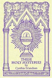 Cover of: These Holy Mysteries