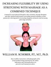 Cover of: Increasing Flexibility By Using Stretching with Massage as a Combined Technique