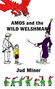Cover of: AMOS and the WILD WELSHMAN
