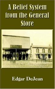 Cover of: A Belief System from the General Store