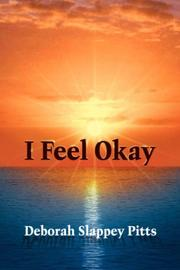 Cover of: I Feel Okay | Deborah Slappey Pitts