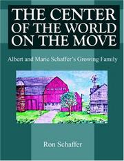 Cover of: THE CENTER OF THE WORLD ON THE MOVE