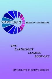 Cover of: The Earthlight Lessons Book One