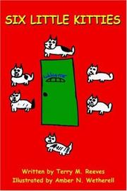 Cover of: SIX LITTLE KITTIES | Terry M. Reeves