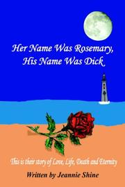 Cover of: Her Name Was Rosemary, His Name Was Dick