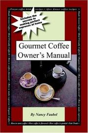 Cover of: Gourmet Coffee Owner