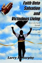 Cover of: Faith Unto Salvation and Victorious Living